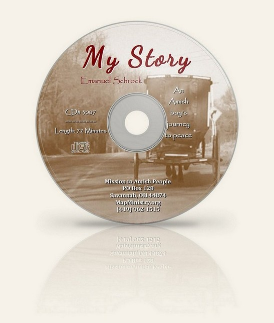 My Story: An Amish Boy's Journey to Peace - CD (By: Emanuel Schrock)