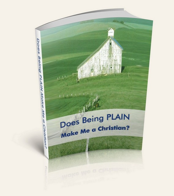 Does Being Plain Make Me a Christian?