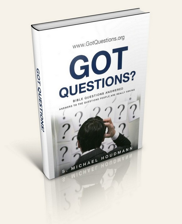 Got Questions? Bible Questions Answered (By: S. Michael Houdmann)