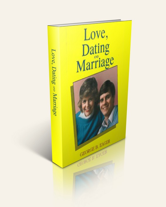 love dating and marriage by george eager